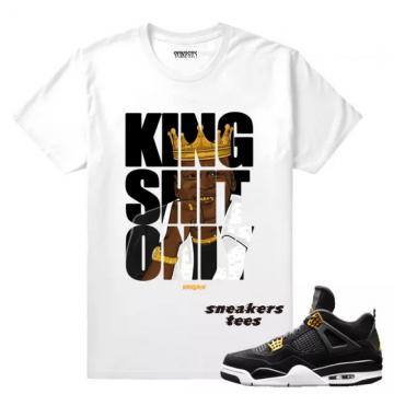 6c1c8a03fae Match Jordan 4 Royalty King Shit Only White T-shirt